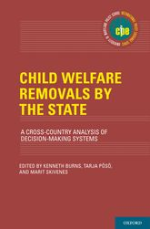 Child Welfare Removals by the StateA Cross-Country Analysis of Decision-Making Systems
