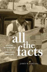 All the FactsA History of Information in the United States since 1870