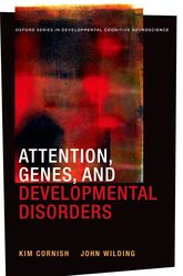 Attention, Genes, and Developmental Disorders