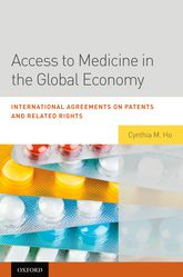 Access to Medicine in the Global EconomyInternational Agreements on Patents and Related Rights