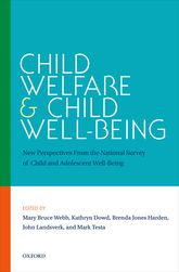 Child Welfare and Child Well-BeingNew Perspectives From the National Survey of Child and Adolescent Well-Being
