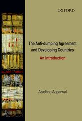 The Anti-Dumping Agreement and Developing CountriesAn Introduction