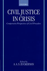 Civil Justice in Crisis: Comparative Perspectives of Civil Procedure