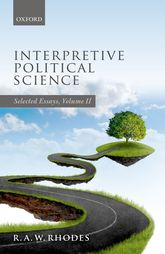 Interpretive Political Science: Selected Essays, Volume II