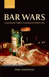 Bar WarsContesting the Night in Contemporary British Cities