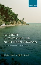 Ancient Economies of the Northern AegeanFifth to First Centuries BC