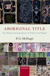 Aboriginal TitleThe Modern Jurisprudence of Tribal Land Rights