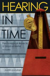 Hearing in TimePsychological Aspects of Musical Meter