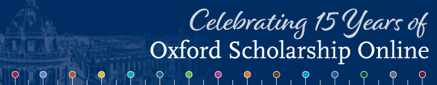 Celebrating 15 years of Oxford Scholarship Online