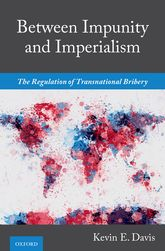 Between Impunity and ImperialismThe Regulation of Transnational Bribery$