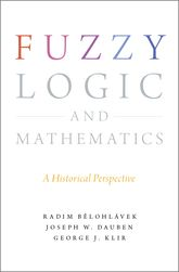 Fuzzy Logic and MathematicsA Historical Perspective$