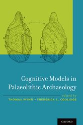 Cognitive Models in Palaeolithic Archaeology