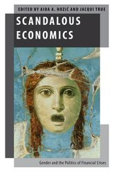 Scandalous EconomicsGender and the Politics of Financial Crises$