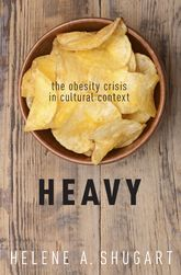 HeavyThe Obesity Crisis in Cultural Context