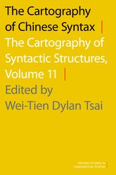 The Cartography of Chinese SyntaxThe Cartography of Syntactic Structures, Volume 11