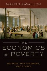 The Economics of PovertyHistory, Measurement, and Policy$