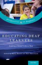 Educating Deaf Learners – Creating a Global Evidence Base - Oxford Scholarship Online