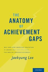 The Anatomy of Achievement Gaps