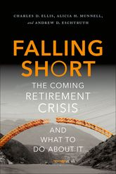 Falling ShortThe Coming Retirement Crisis and What to Do About It$