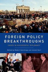 Foreign Policy Breakthroughs: Cases in Successful Diplomacy