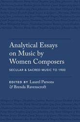 Analytical Essays on Music by Women Composers: Secular & Sacred Music to 1900 | Oxford Scholarship Online