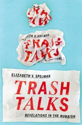 Trash TalksRevelations in the Rubbish$