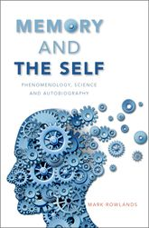Memory and the SelfPhenomenology, Science and Autobiography$