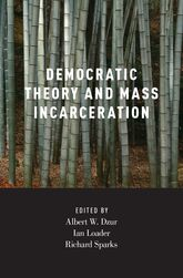 Democratic Theory and Mass Incarceration