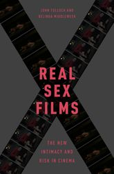 Real Sex FilmsThe New Intimacy and Risk in Cinema$