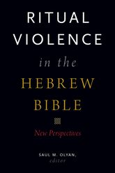Ritual Violence in the Hebrew BibleNew Perspectives$
