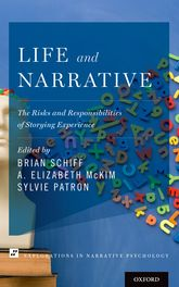 Life and NarrativeThe Risks and Responsibilities of Storying Experience$