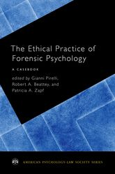 The Ethical Practice of Forensic PsychologyA Casebook
