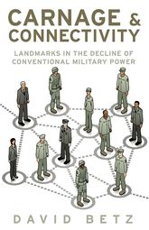 Carnage and ConnectivityLandmarks in the Decline of Conventional Military Power