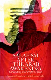Salafism After the Arab AwakeningContending with People's Power