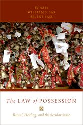 The Law of PossessionRitual, Healing, and the Secular State$