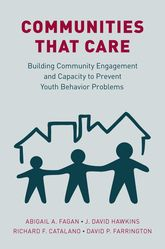 Communities that CareBuilding Community Engagement and Capacity to Prevent Youth Behavior Problems