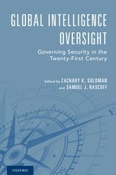 Global Intelligence OversightGoverning Security in the Twenty-First Century