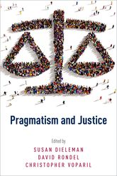 Pragmatism and Justice | Oxford Scholarship Online