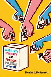 Masculinity, Femininity, and American Political Behavior | Oxford Scholarship Online