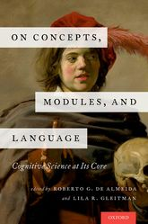 On Concepts, Modules, and LanguageCognitive Science at Its Core$