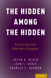 The Hidden Among the HiddenAfrican-American Elder Male Caregivers