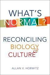 What's Normal?Reconciling Biology and Culture