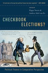 Checkbook Elections?Political Finance in Comparative Perspective$