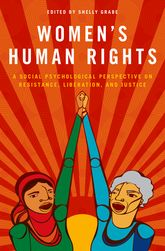 Women's Human RightsA Social Psychological Perspective on Resistance, Liberation, and Justice$