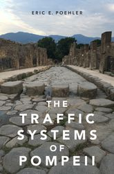 The Traffic Systems of Pompeii$