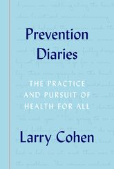 Prevention Diaries – The Practice and Pursuit of Health for All - Oxford Scholarship Online