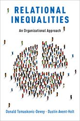 Relational InequalitiesAn Organizational Approach$