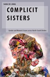 Complicit SistersGender and Women's Issues across North-South Divides