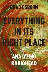 Everything in its Right PlaceAnalyzing Radiohead