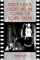 French Musical Culture and the Coming of Sound Cinema
